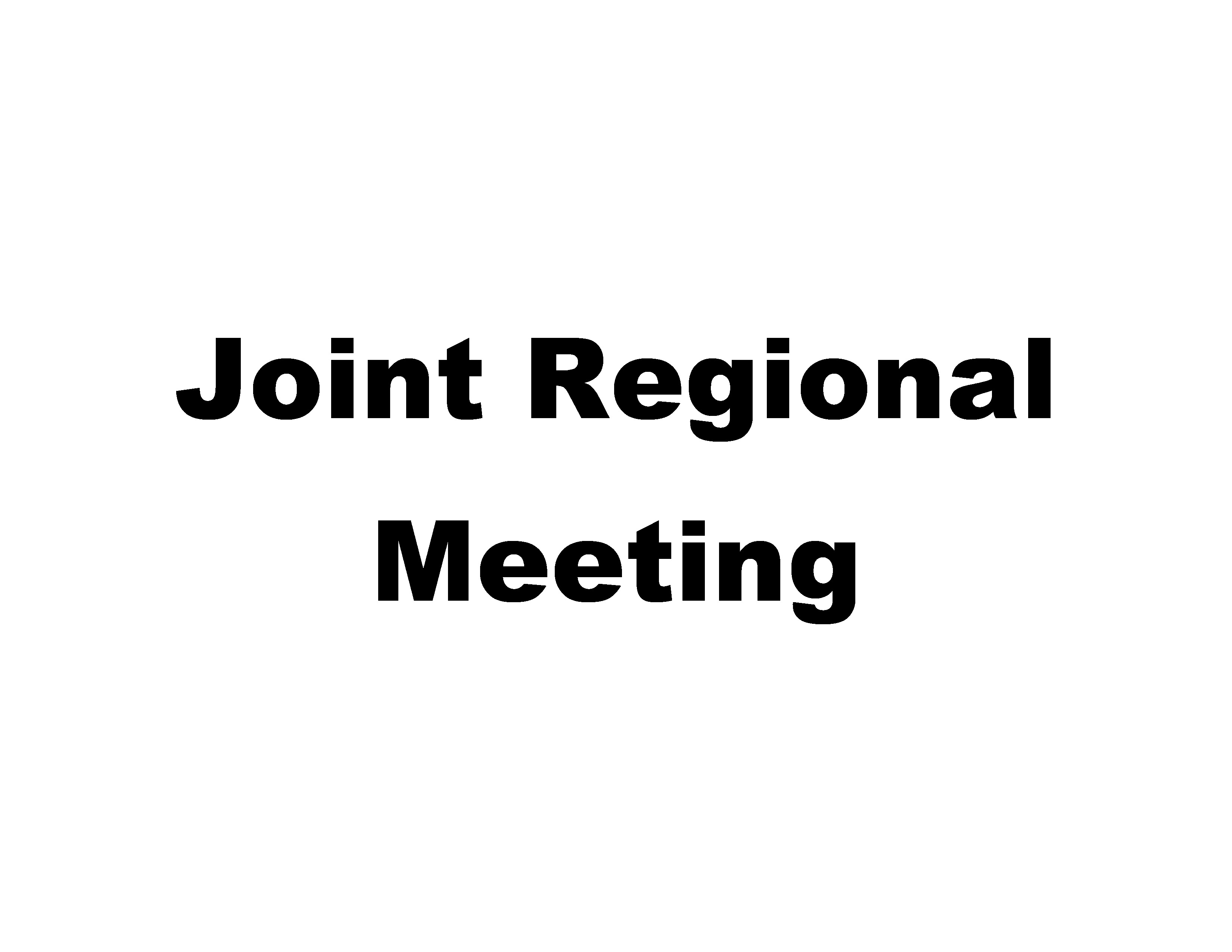 Joint Regional Meeting