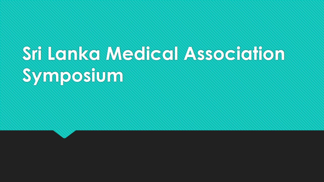 Sri Lanka Medical Association Symposium