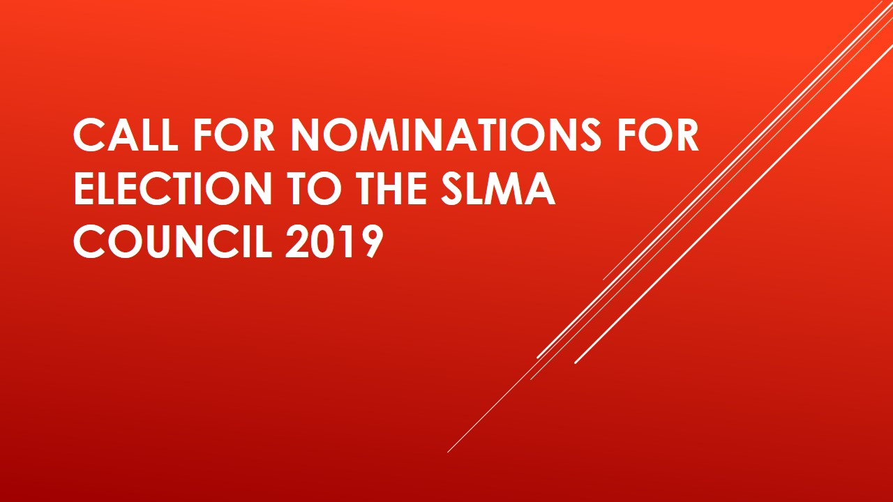 Call for Nominations for Election to the SLMA Council 2019