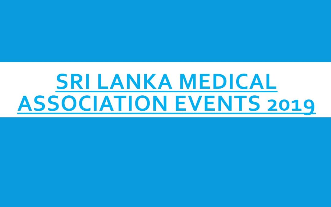 Sri Lanka Medical Association Events 2019