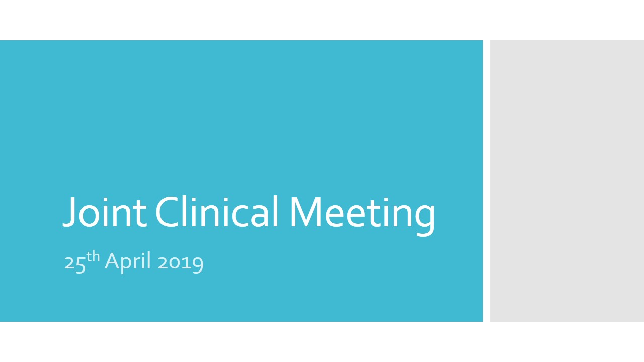 Joint Clinical Meeting – Horana