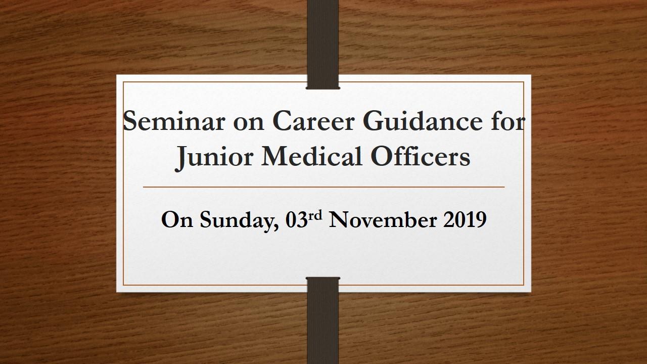 Career Guidance for Junior Medical Officers – 2019