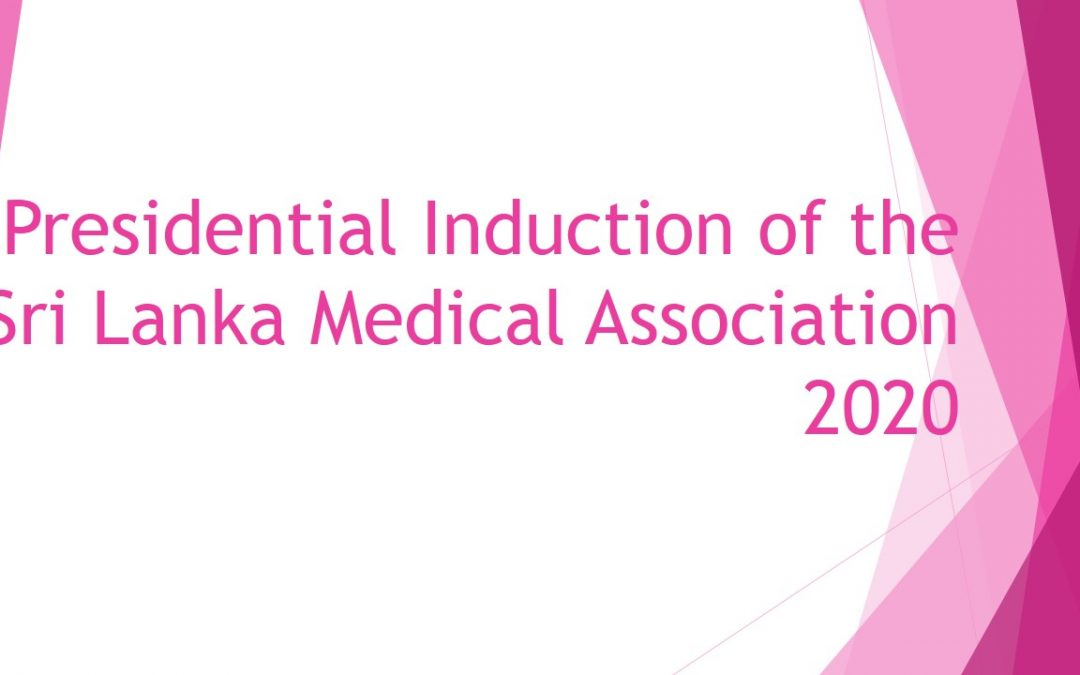 Presidential Induction of the Sri Lanka Medical Association -2020