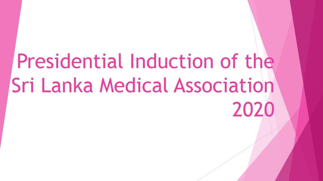 Presidential Induction of the Sri Lanka Medical Association -2020