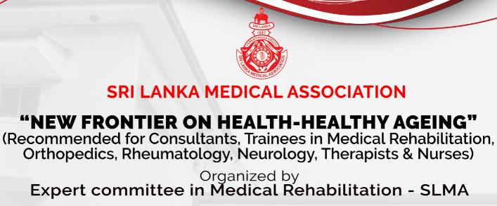"""SLMA Lecture on rehabilitation – """"New Frontier on Health-Healthy Ageing"""""""