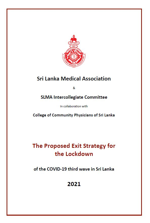 The proposed Exit Strategy for the Lock-down of the COVID-19 Third Wave in Sri Lanka – July 2021