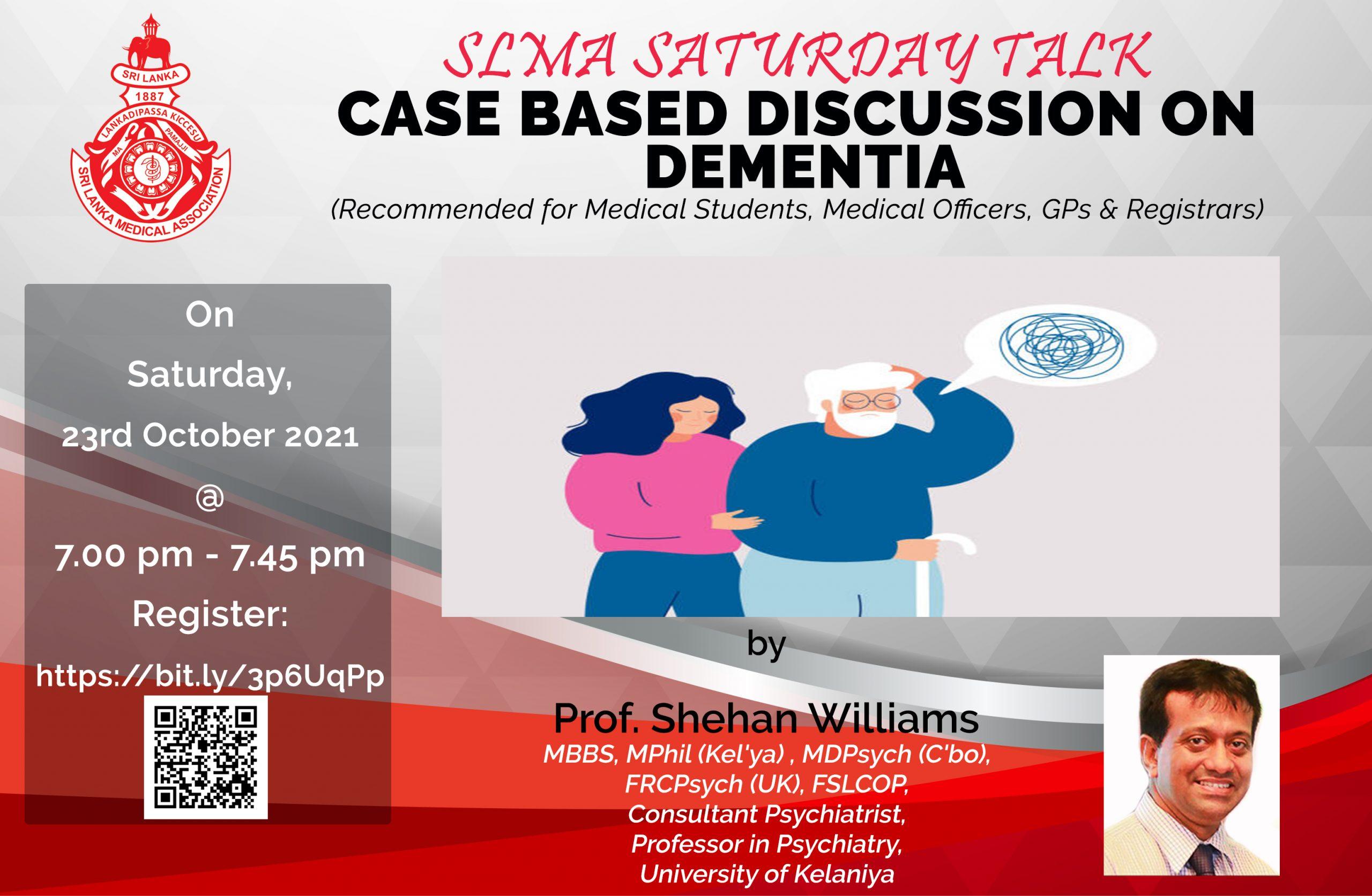 SLMA Saturday Talk Case based discussion on Dementia